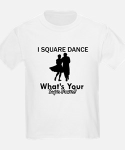 Square my superpower T-Shirt