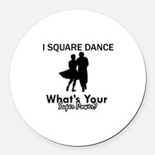 Square my superpower Round Car Magnet