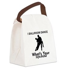 Ballroom my superpower Canvas Lunch Bag