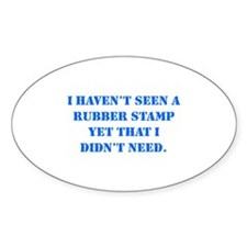 I Need Stamps Oval Decal