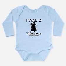 Waltz my superpower Long Sleeve Infant Bodysuit