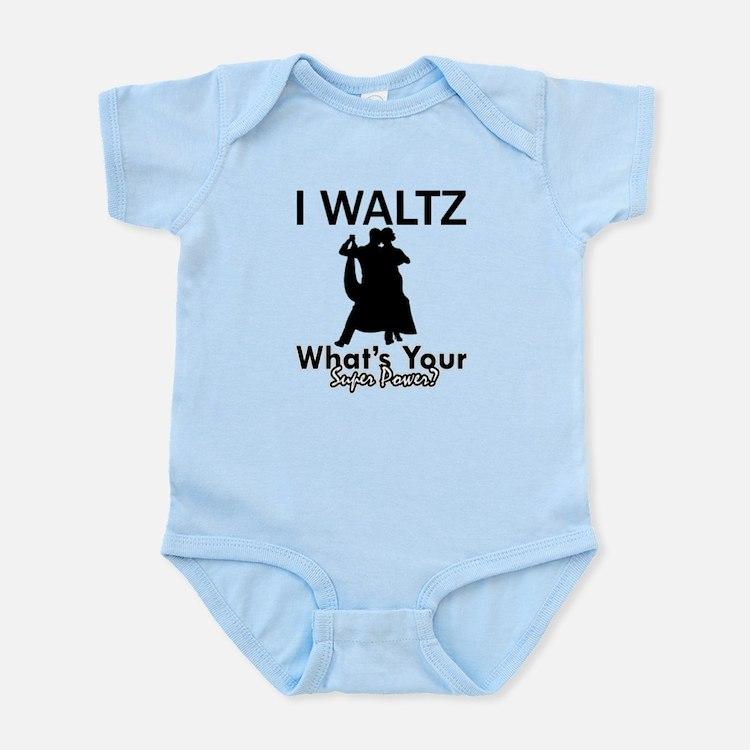 Waltz my superpower Infant Bodysuit