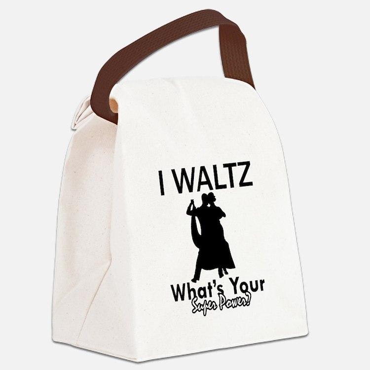 Waltz my superpower Canvas Lunch Bag