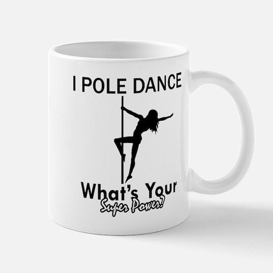 Poledance my superpower Mug