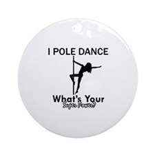 Poledance my superpower Ornament (Round)