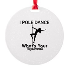 Poledance my superpower Ornament