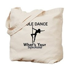 Poledance my superpower Tote Bag