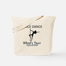 Poledance my superpower Tote Bag