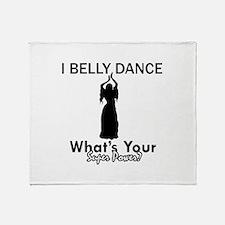 Bellydance my superpower Throw Blanket