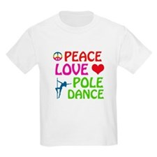 Peace Love Poledance T-Shirt