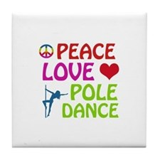 Peace Love Poledance Tile Coaster
