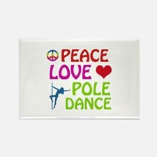 Peace Love Poledance Rectangle Magnet