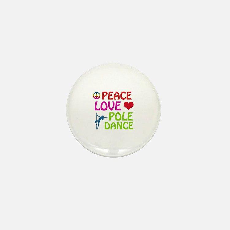 Peace Love Poledance Mini Button (10 pack)