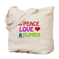 Peace Love Rumba Tote Bag