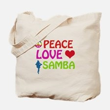 Peace Love Samba Tote Bag