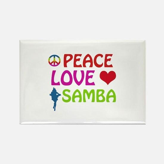Peace Love Samba Rectangle Magnet
