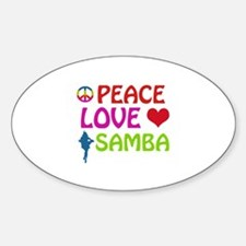 Peace Love Samba Decal