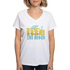 Life's Better Beach Shirt