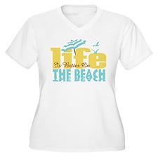 Life's Better Beach T-Shirt