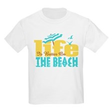 Life's Better Beach T-Shirt