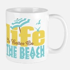 Life's Better Beach Mug