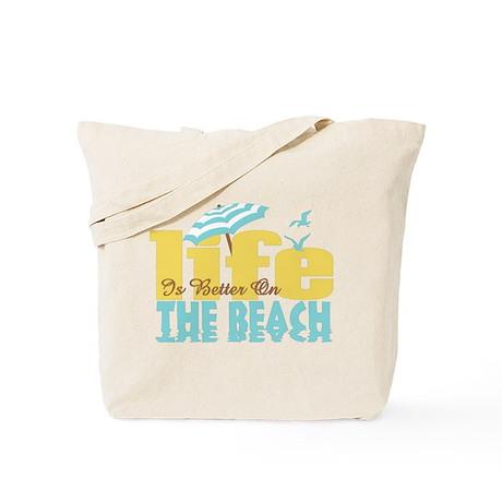 Life's Better Beach Tote Bag