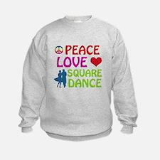 Peace Love Square dance Sweatshirt