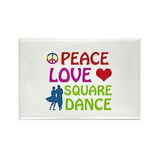 Peace Love Square dance Rectangle Magnet
