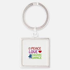 Peace Love Square dance Square Keychain