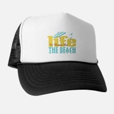Life's Better Beach Trucker Hat