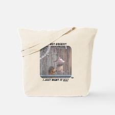 greedy Tote Bag