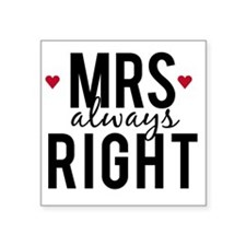 Mrs. always right text design with red hearts Stic
