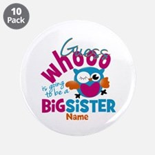 "Personalized Big Sister - Owl 3.5"" Button (10 pack"