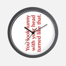 you-look-funny-opt-red Wall Clock