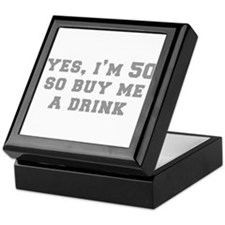 yes-Im-50-fresh-gray Keepsake Box