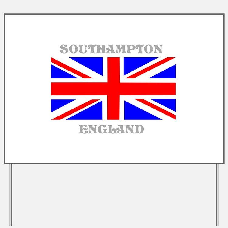 Southampton England Yard Sign