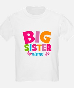 Personalized Name - Big Sister T-Shirt