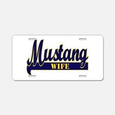 mustang wife.png Aluminum License Plate