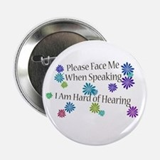 "Hard of Hearing Flowers 2.25"" Button"