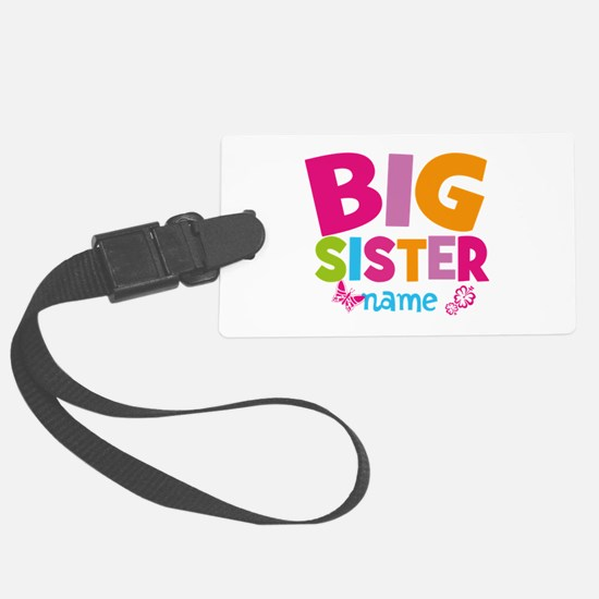 Personalized Name - Big Sister Large Luggage Tag