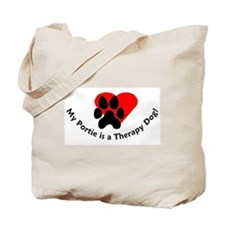 My Portie is a Therapy Dog Tote Bag