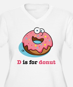 D is for Donut Plus Size T-Shirt