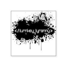 End Turnkey Tyranny Sticker