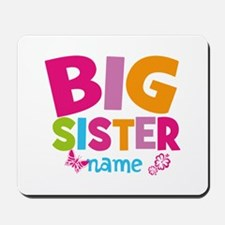 Personalized Name - Big Sister Mousepad