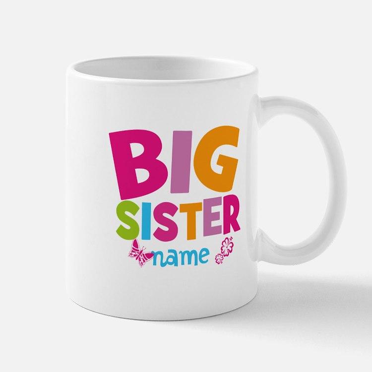 Personalized Name - Big Sister Small Mug