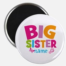"""Personalized Name - Big Sister 2.25"""" Magnet (100 p"""