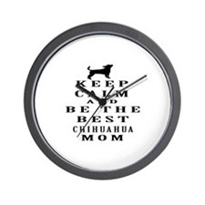 Keep Calm Chihuahua Designs Wall Clock