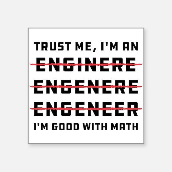 "Cute Im an engineer Square Sticker 3"" x 3"""