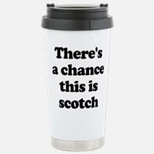 There's A Chance This Is Scotch Mugs