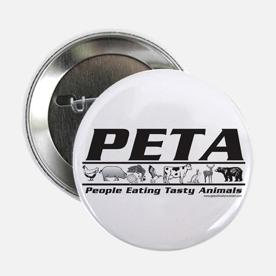"PETA - People eating Tasty An 2.25"" Button (10 pac"